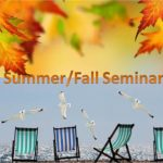 Summer and Fall Seminars